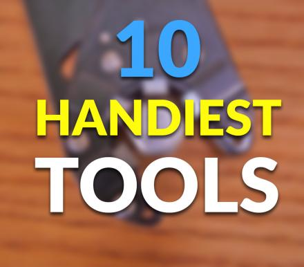 10 Handiest Tools To Have Around The House
