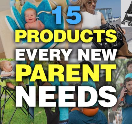 15 Best Parenting Products Every New Parent Needs In 2017