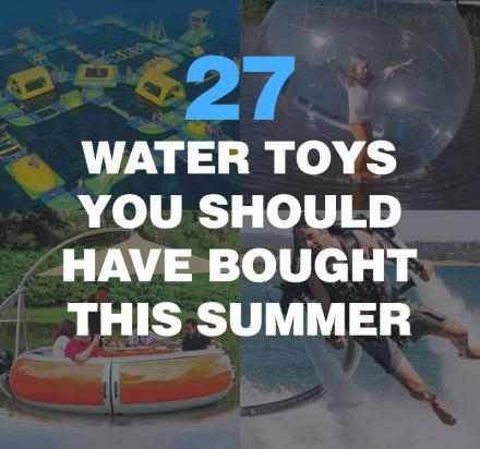 27 Unique Summer Water Toys For 2017