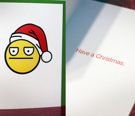 Have a Christmas: A Non Emotional Christmas Card