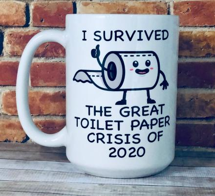 I Survived The Great Toilet Paper Crisis Of 2020 Coffee Mug