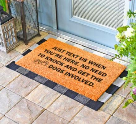 Just Text Us When You're Here, No Need To Knock And Get The Dogs Involved Doormat