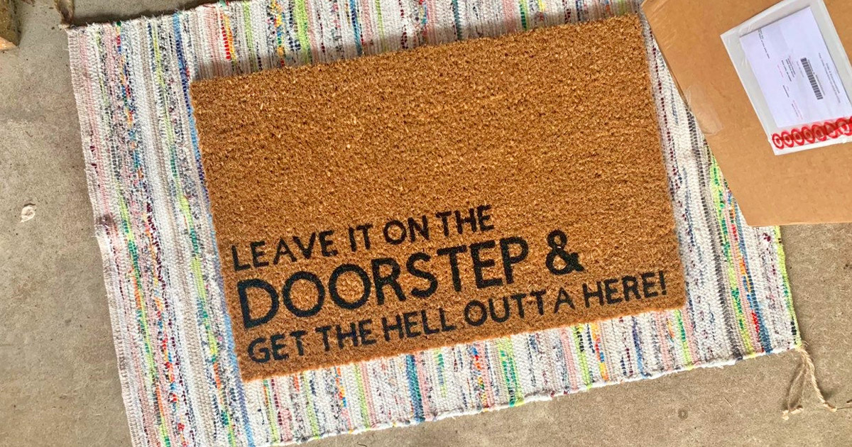 Leave It On The Doorstep And Get The Hell Outta Here Doormat