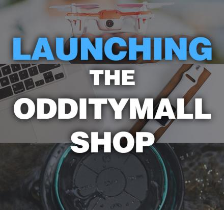 Odditymall Is Launching a Shop