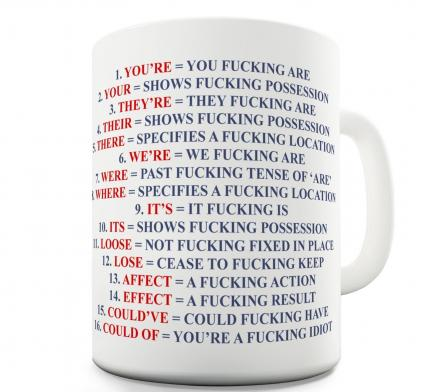 This Coffee Mug Shows You Proper Grammar in an Explicit Manner