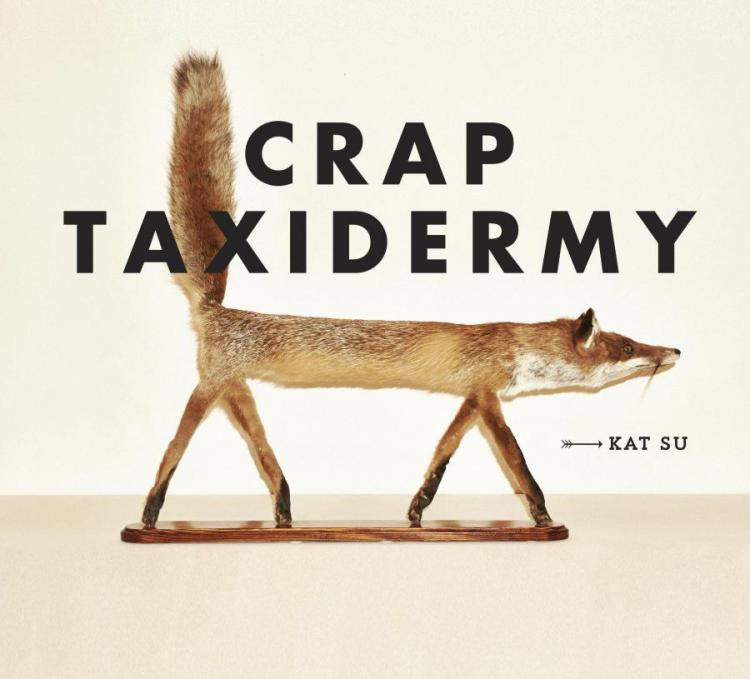 13 Crap Taxidermy A Book Featuring Terrible And Creepy Jobs