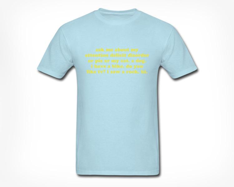 Ask Me About My ADD T-Shirt - Light Blue
