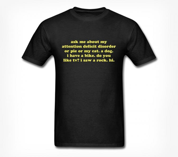 Ask Me About My ADD T-Shirt - Black