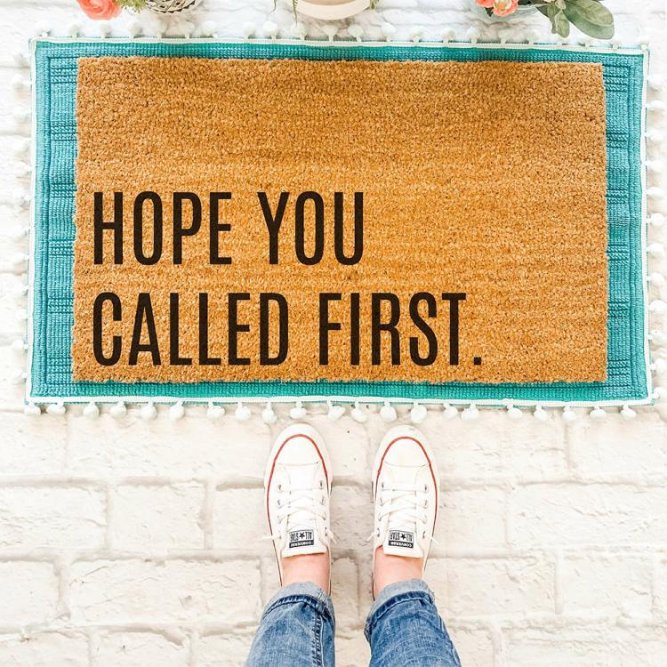 Hope You Called First Doormat