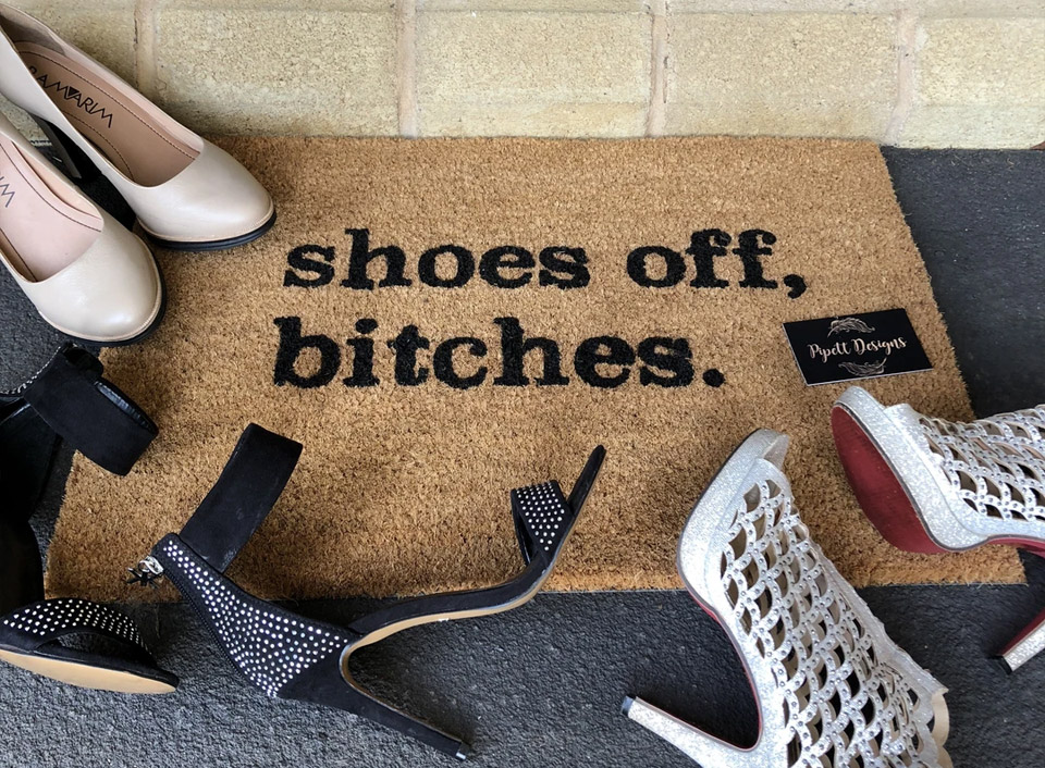 shoes off bitches funny doormat