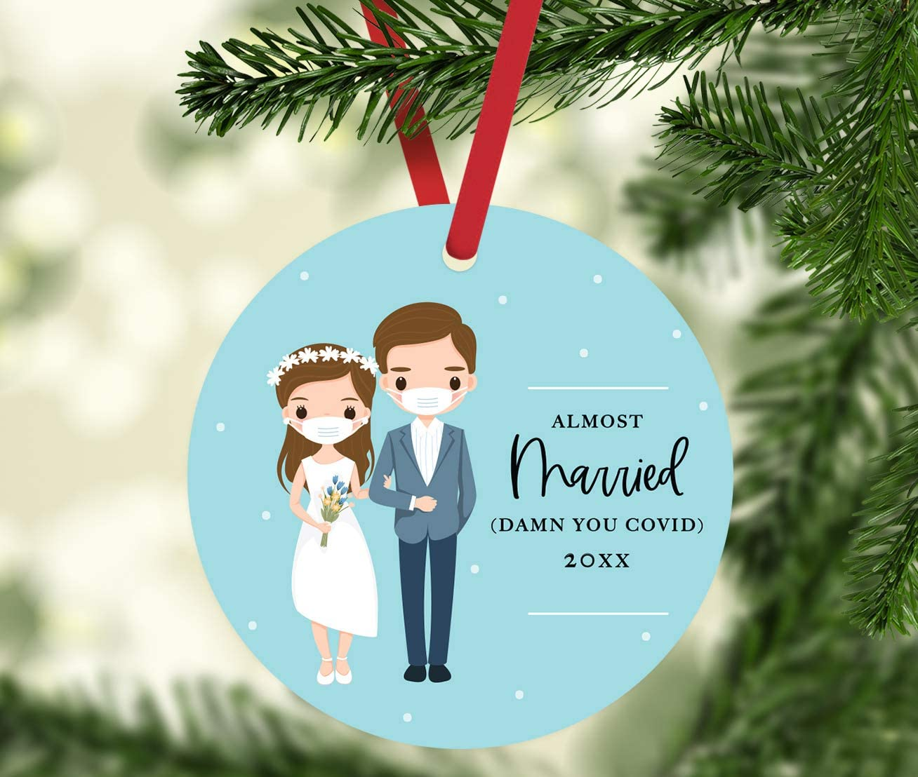 Almost Married - Damn You Covid - Funny Just Married Christmas Ornament in Face Masks