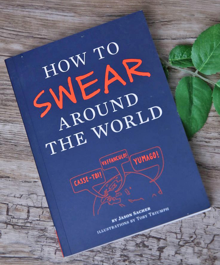 How To Swear Around The World - How To Swear In All Languages