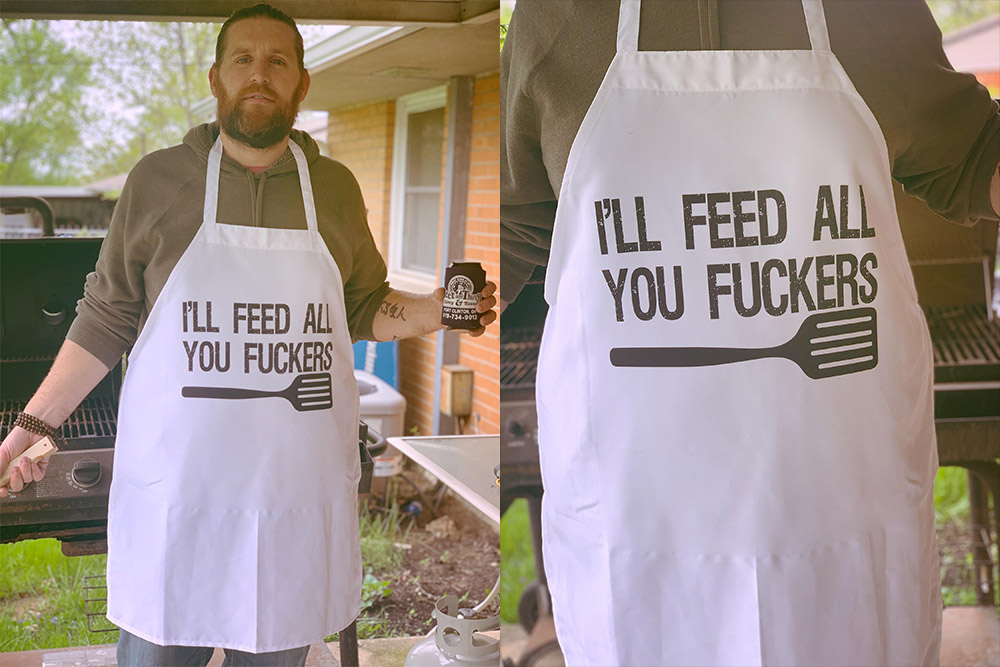 I'll Feed All you Fuckers Funny BBQ Apron For Dad