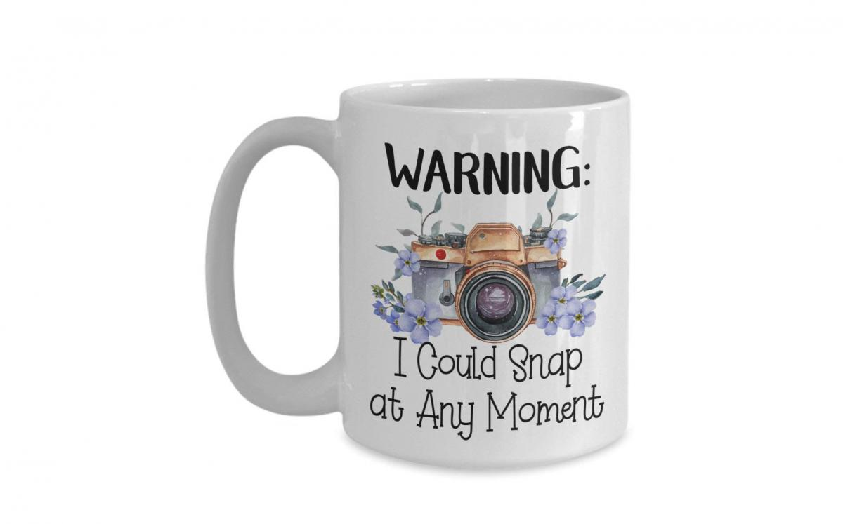 Funny Photography Mug - Best gift idea for photographer