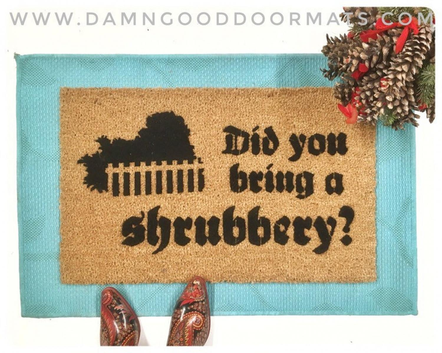 Monty Python Doormat - Did you bring a shrubbery funny doormat