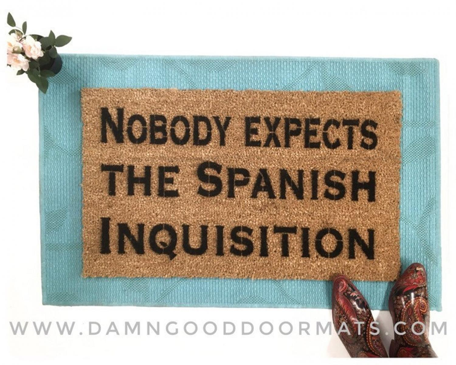 Monty Python Doormat - Nobody expects the Spanish inquisition  funny doormat