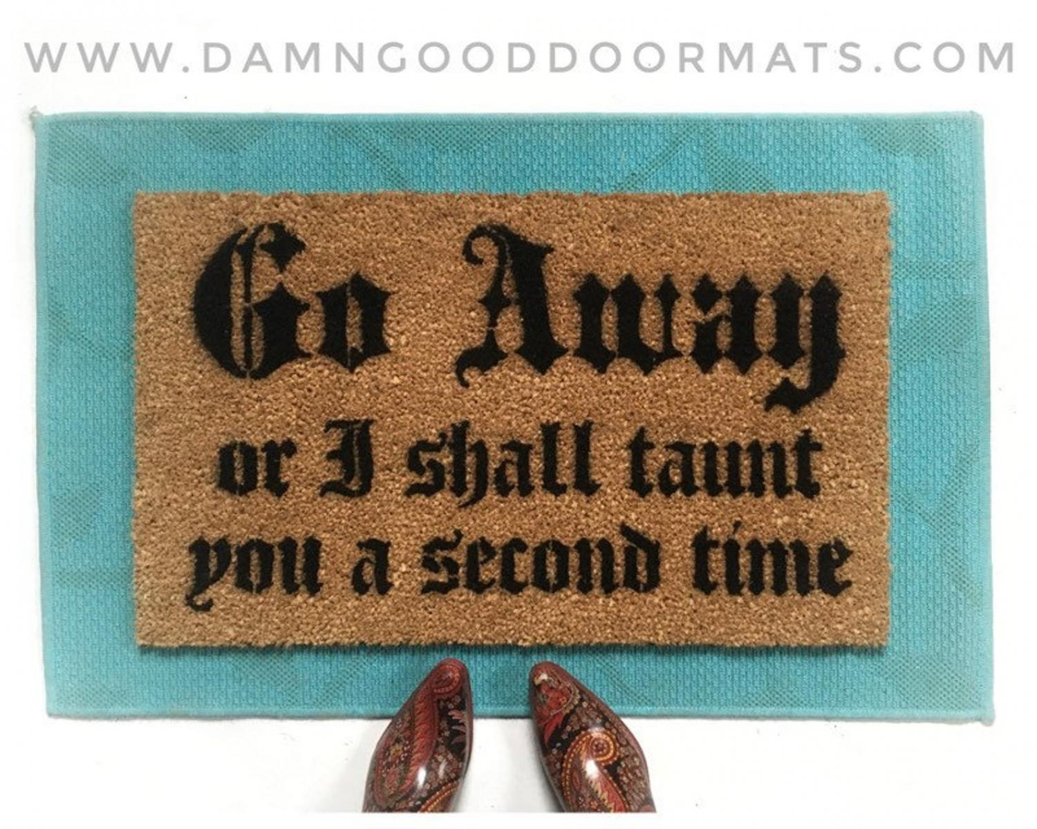 Monty Python Doormat - Go away or i shall taunt you a second time funny doormat