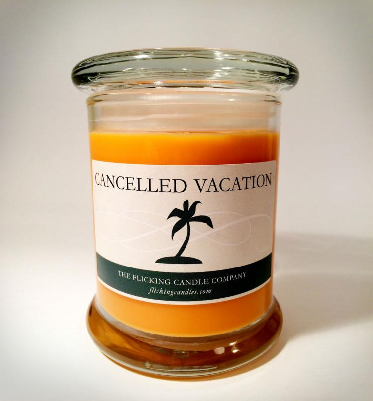 Cancelled Vacation Scented Candle