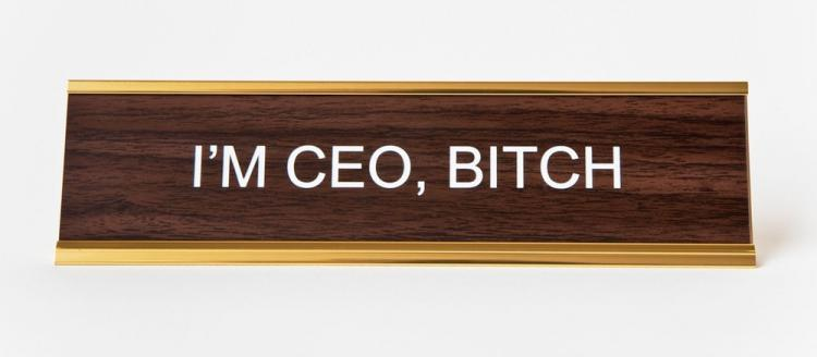 I'm CEO Bitch Nameplate