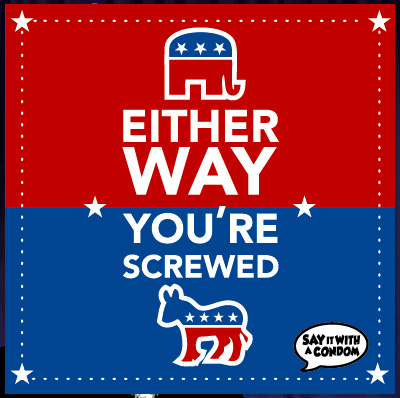 Either Way You're Screwed Funny Political Condom
