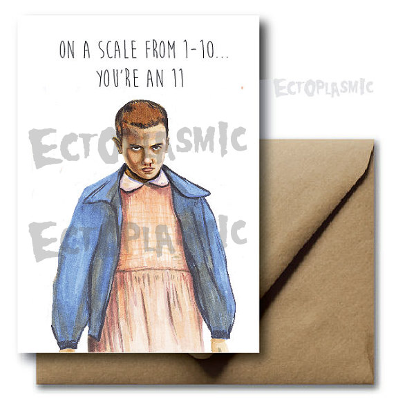 Stranger Things On a sale from 1-10 you're an 11 - Netflix Greetings Card