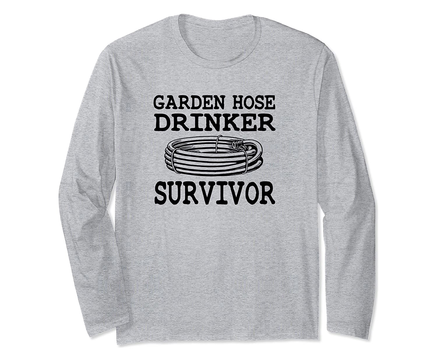 Garden Hose Drinker Survivor Shirt
