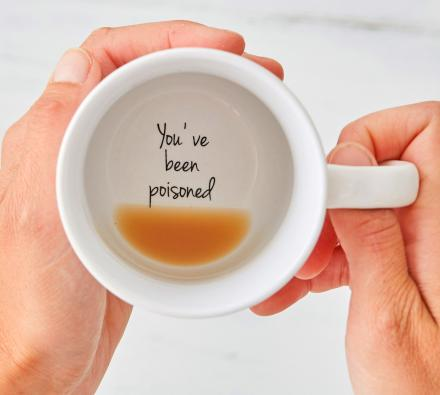 You've Been Poisoned Coffee Mug